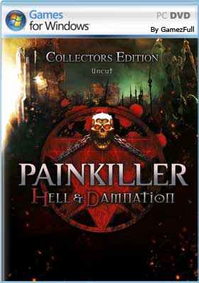 Painkiller Hell & Damnation PC [Full] Español [MEGA]
