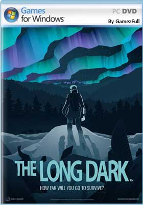 The Long Dark PC [Full] Español [MEGA]
