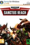 Warhammer 40,000 Sanctus Reach PC [Full] Español [MEGA]