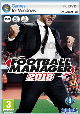 Football Manager 2018 PC [Full] Español [MEGA]
