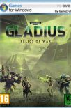 Warhammer 40,000 Gladius Relics of War PC Full Español