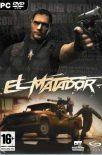 El Matador PC [Full] Español [MEGA]