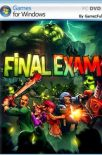 Final Exam PC [Full] Español [MEGA]