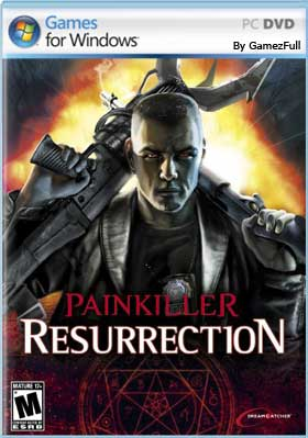 Painkiller Resurrection PC [Full] Español [MEGA]